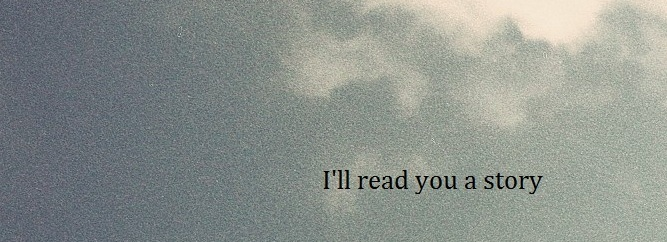 I'll read you a story