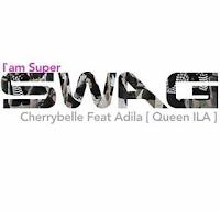 Download Lagu Cherrybelle feat Adila I Am Super Swag Mp3