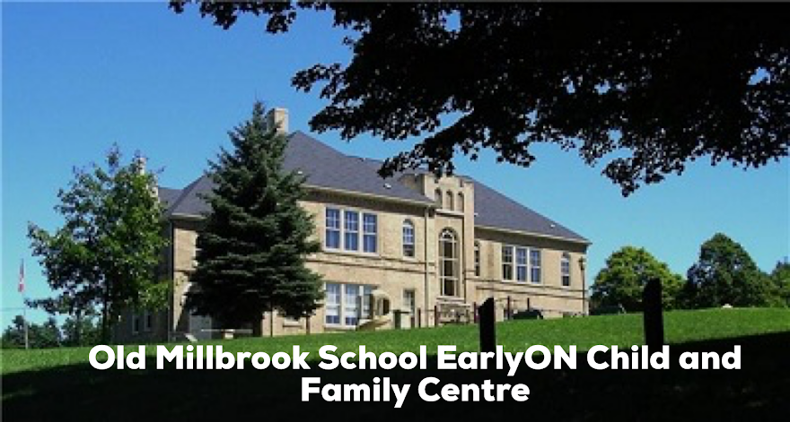 Old Millbrook School EarlyON Child and Family Centre