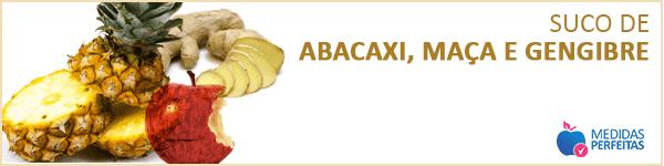 Suco de Abacaxi, Maça e Gengibre - Sucos para Emagrecer