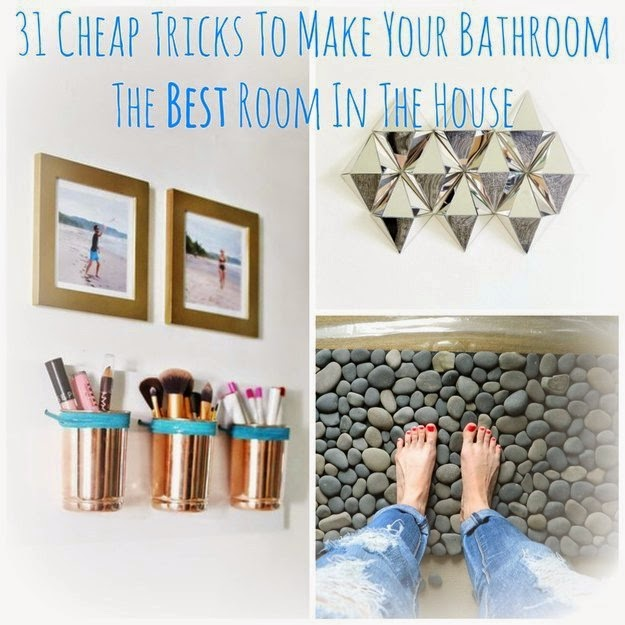 31 Cheap Tricks For Making Your Bathroom The Best Room In