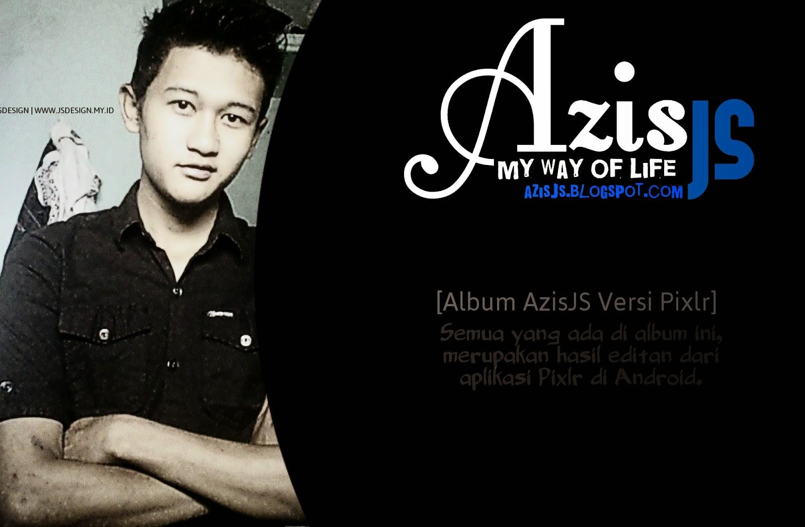 Album AzisJS | Versi Pixlr 2015