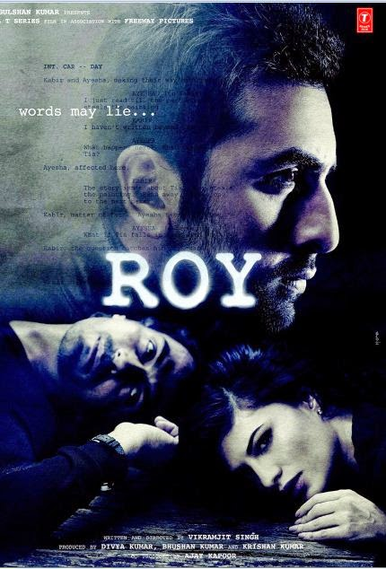 Poster of Roy (2015) Full Movie Free Download and Watch Online At http://downloadmovie247.blogspot.com