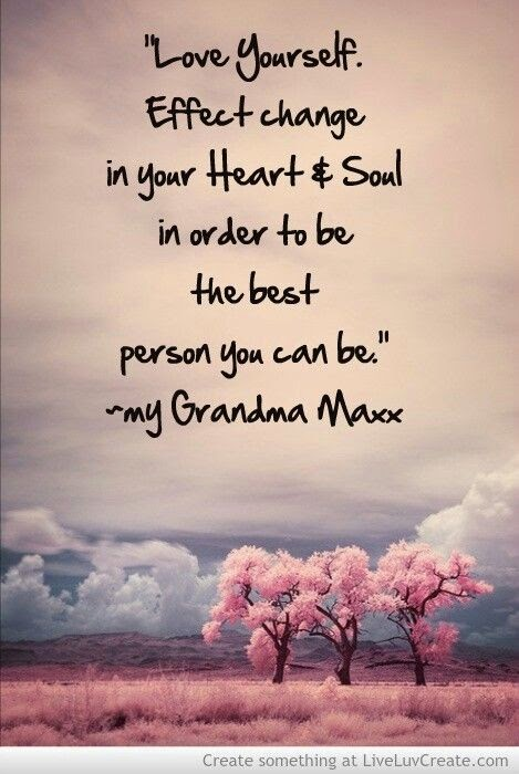 """""""Love yourself. Effect change in your heart and soul in order to be the best person you can be."""" ~ Grandma Maxx; Picture of three pink trees. Create something at LiveLuvCreate.com"""