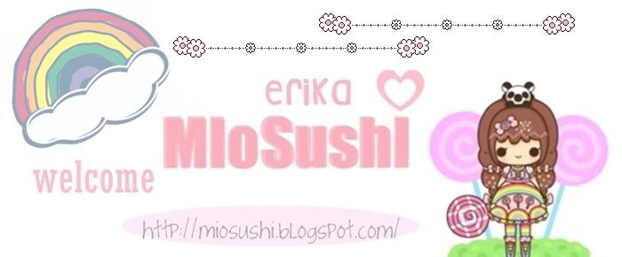 MioSushi ___ ♥