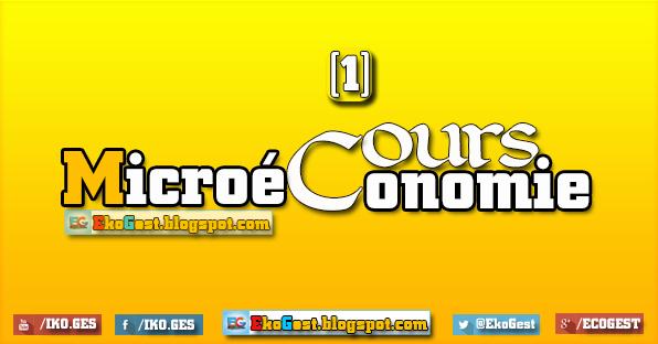 Cours Microéconomie ||n°1|| : Ghiffi