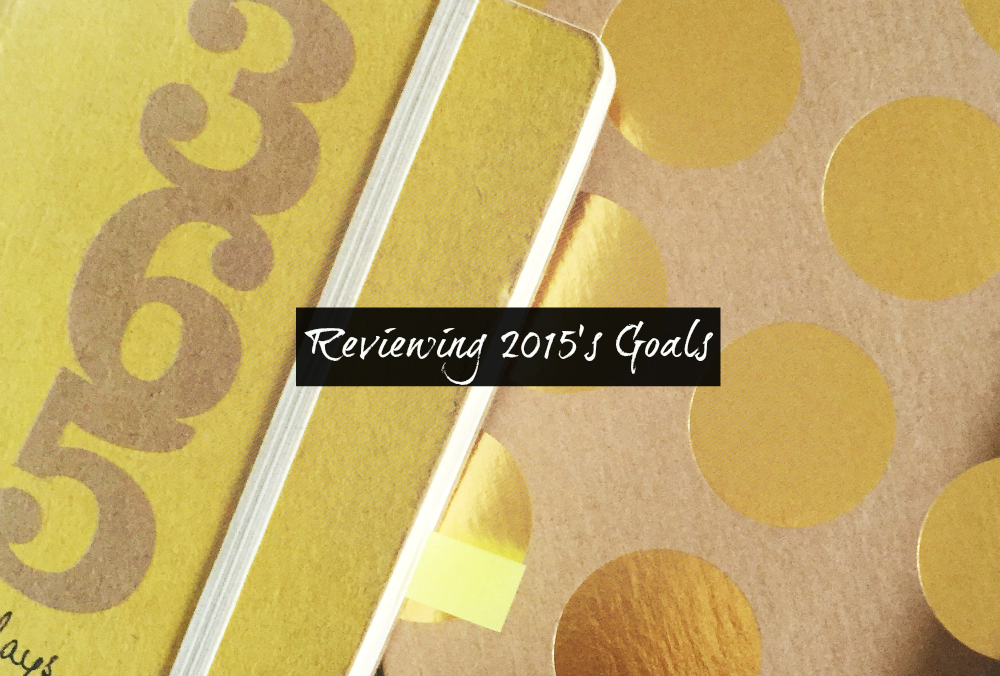 reviewing 2015s goals