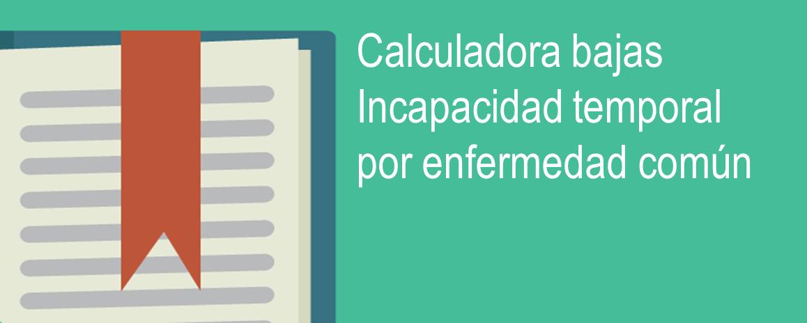 calculadora bajas