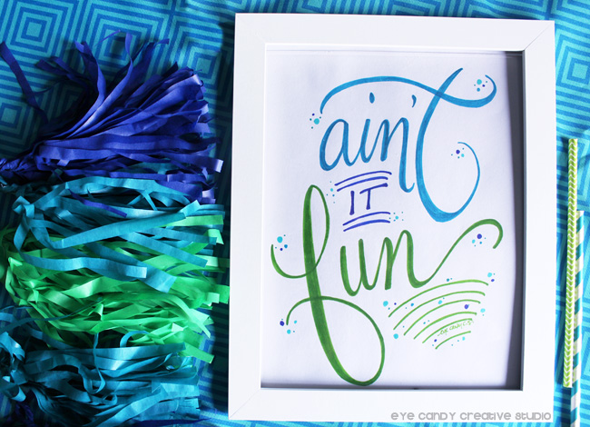 word art, hand lettering, ain't it fun, tissue garland, framed artwork