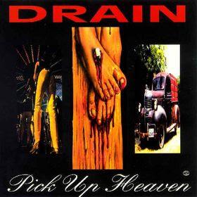 Drain-Pick up Heaven