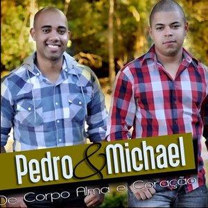 Pedro e Michael - De Corpo, Alma e Coração (2012)