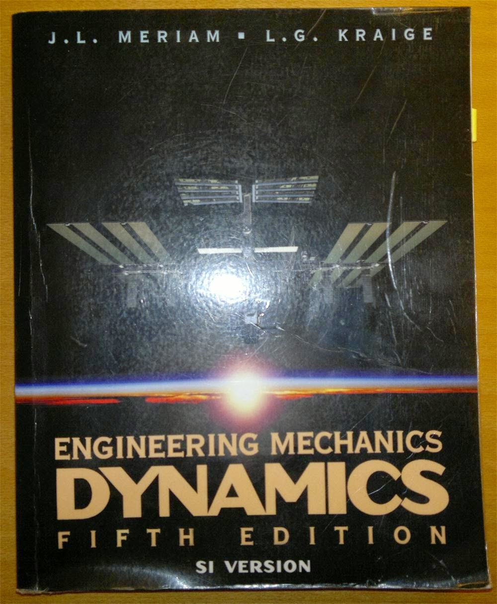Engineering Mechanics Dynamics Fifth Edition, SI Version