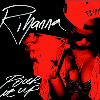 Rihanna – Pour It Up (Remix) feat Young Jeezy, Rick Ross, Juicy J, & T.I.