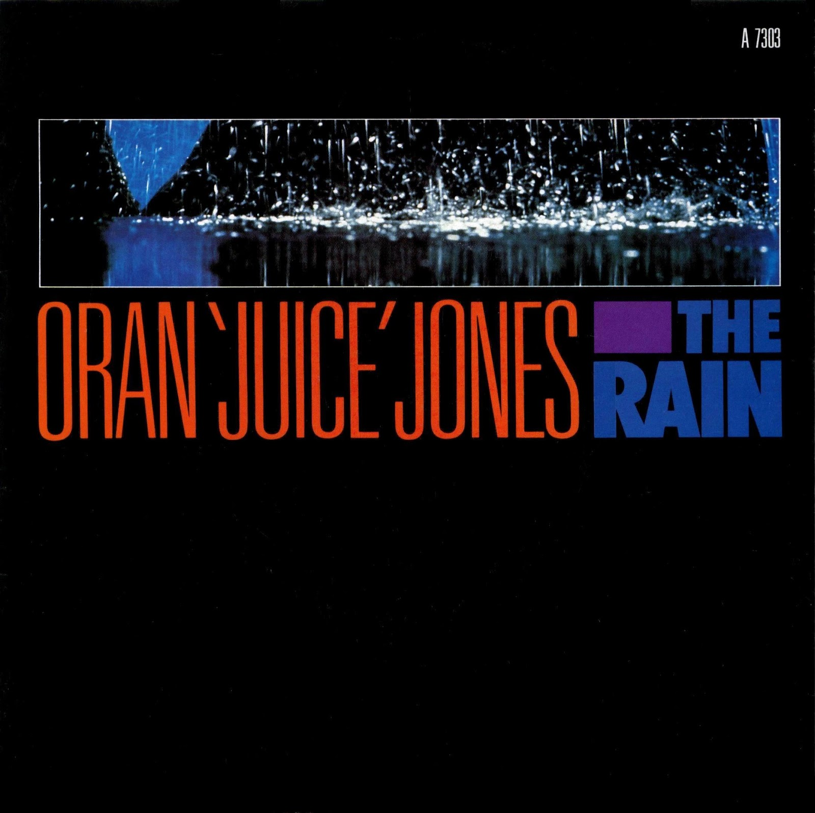 Oran Juice Jones Rain on My Five Senses