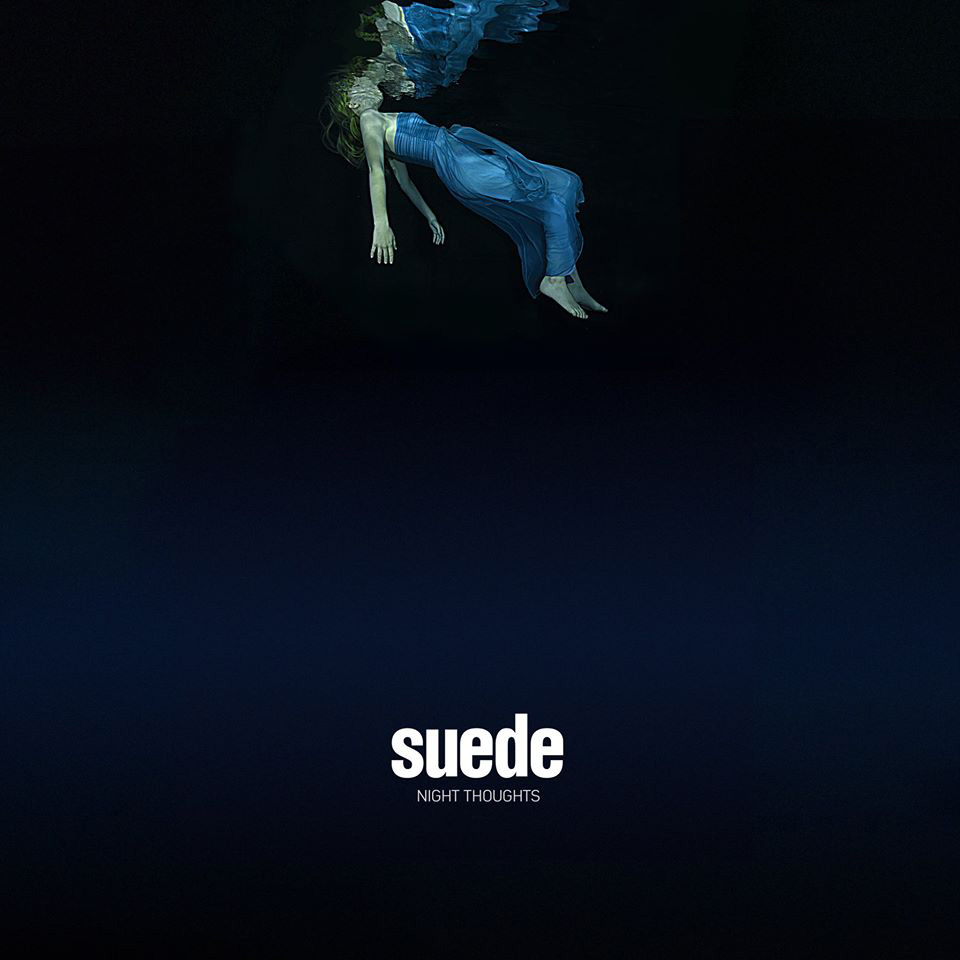 SUEDE - NIGHT THOUGHTS