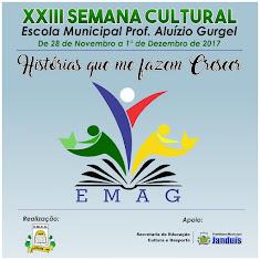 XXIII SEMANA CULTURAL DA EMAG