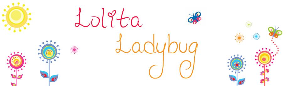 Lolita Ladybug