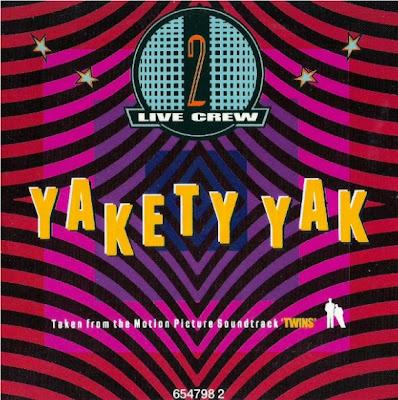 2 Live Crew – Yakety Yak (CDS UK) (1989) (320 kbps)