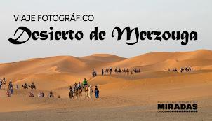 Viaje fotográfico al Desierto de Merzouga