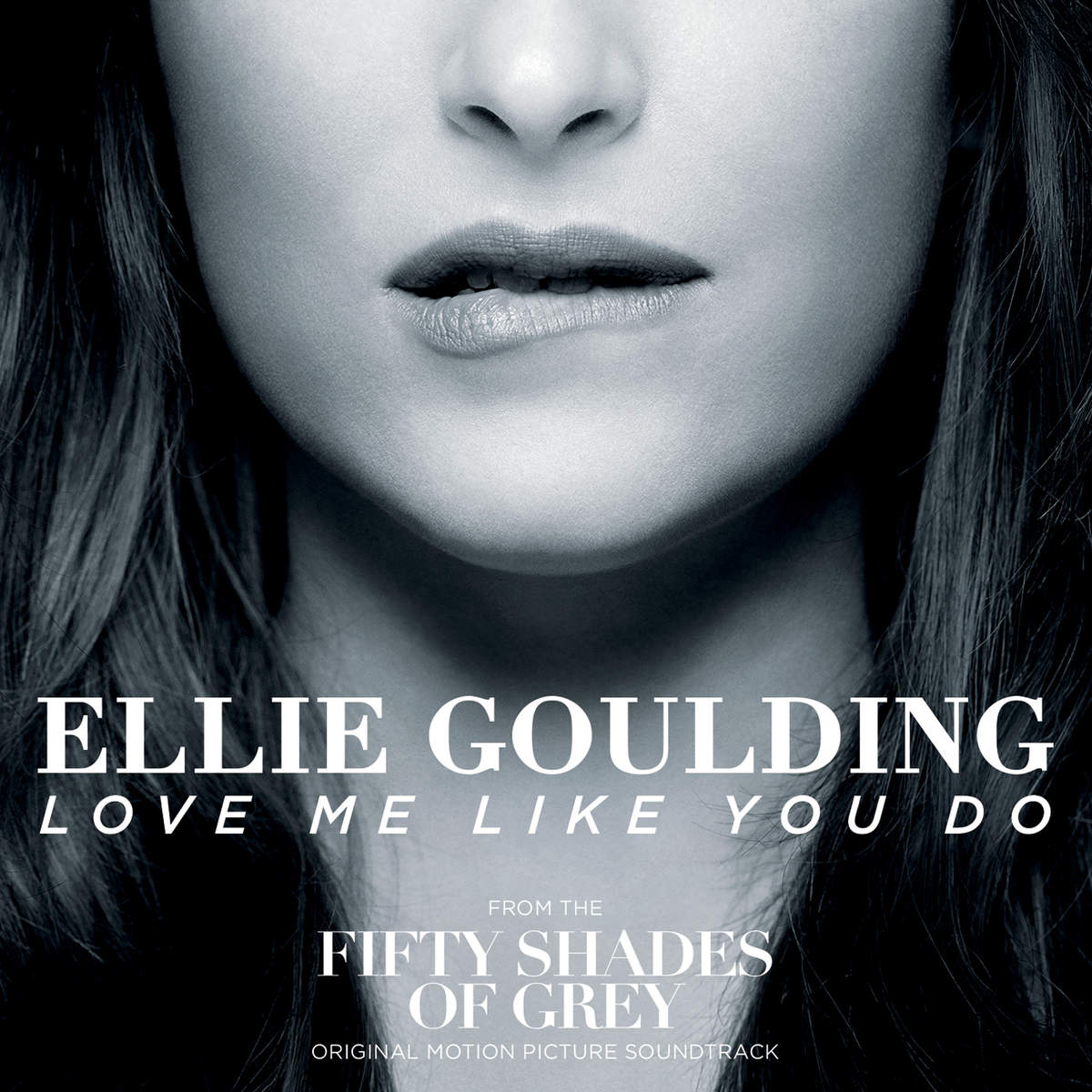 LOVE ME LIKE YOU DO - Guitar Chords - ELLIE GOULDING
