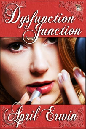 http://www.amazon.com/Dysfunction-Junction-April-Erwin-ebook/dp/B00H2Z5J9I/ref=sr_1_1?ie=UTF8&qid=1390684614&sr=8-1&keywords=DYSFUNCTION+JUNCTION