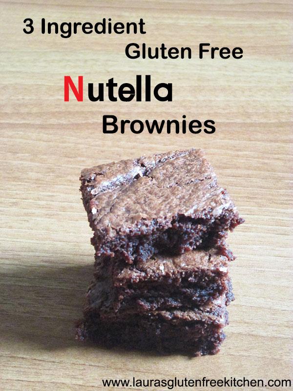3 Ingredient Gluten Free Nutella Brownies