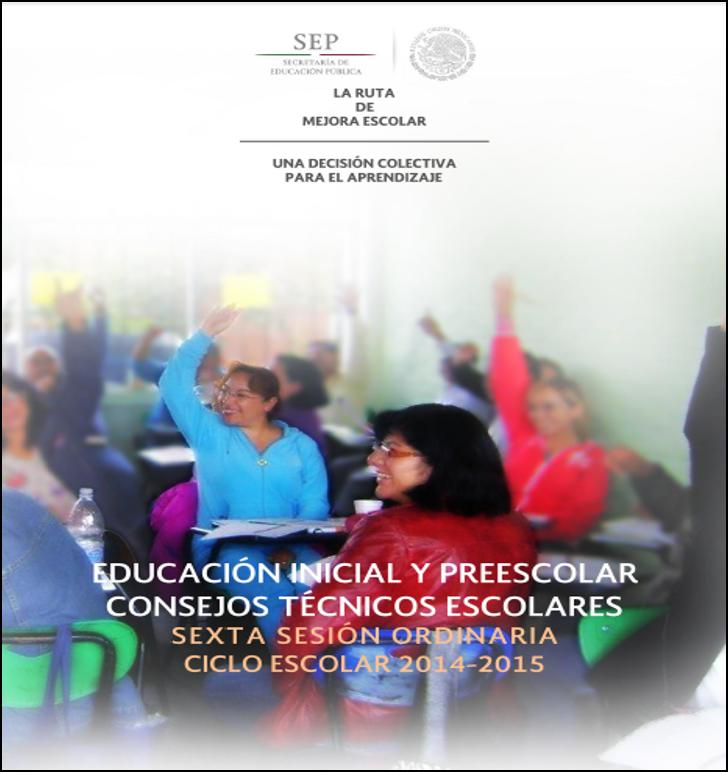 Guía de la 6ta Sesión Ordinaria del CTE ~ Preescolar