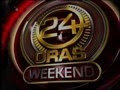 24 Oras (Weekend) - 25 May 2013