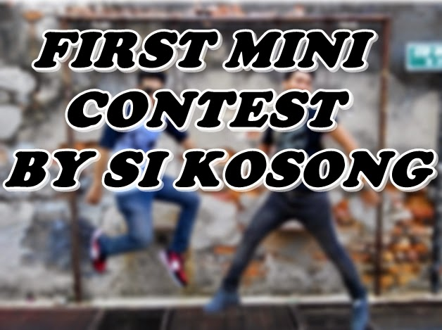 http://blogyangkosong.blogspot.com/2015/02/first-mini-contest-blogyang-kosong.html
