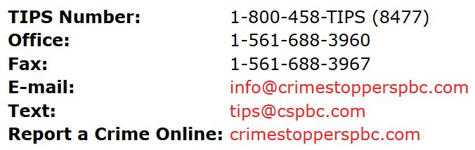 "Crime Stoppers: ""No tip is too small."" Call 800- 458-TIPS (8477)."