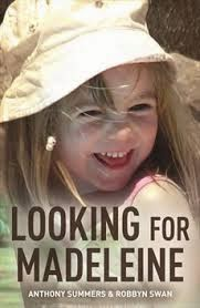 """""""Looking for Madeleine"""" by Summers and Swan: A Book Review by Pat Brown - Part One Looking%2Bfor%2BMadeleine"""