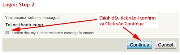 Tick vào on Confirm và click vào Continue để tiếp tục đăng ký LR