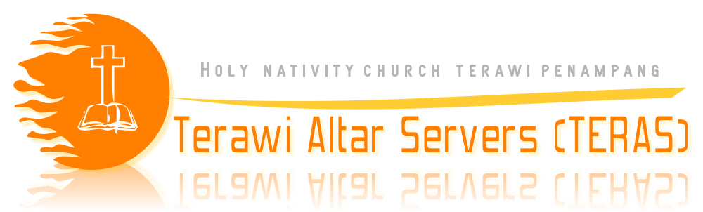 Blog Pelayan Altari Gereja Paroki Holy Nativity Terawi, Penampang, Sabah Malaysia.