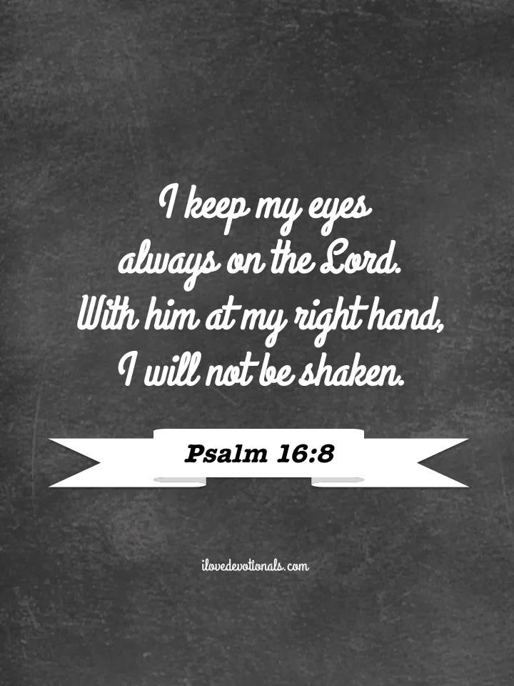 Free Printable - Psalm 16:8