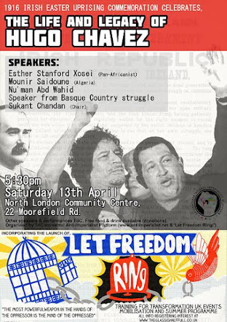 HUGO CHAVEZ COMMEMORATION, Sat 13th April 530-10pm,North London Community House,Bruce Grove,N17 6PY