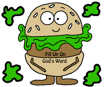 "Hamburger ""Fill Up On God's Word"" ""Lettuce Pray And Not Romaine Silent"""