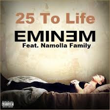Eminem - 25 To Life (Feat. Namolla Family)