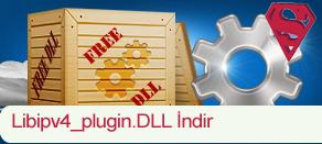 Libipv4_plugin.dll Hatası çözümü.