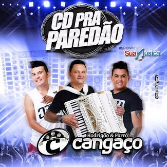 RODRIGÃO & FORRÓ CANGAÇO_ SHOWS(85)99953-538