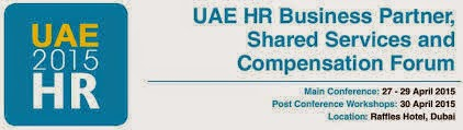 UAE HR Business Partner, Shared Services and Compensation Forum, April 27-30, 2015