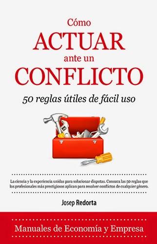 Cómo actuar ante un conflicto -- Josep Redorta -- Almuzara