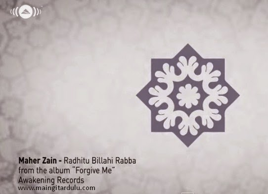 download lagu maher zain radhitu billahi rabba