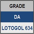 LOTOGOL 634 - MINI GRADE COMPLETA
