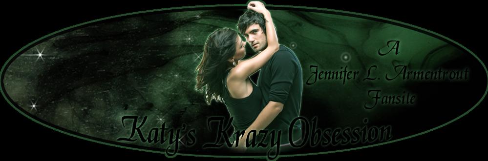 Katy's Krazy Obsession Fans (A Jennifer L. Armentrout Fansite)