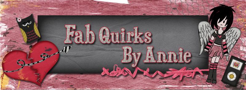 Fab Quirks By Annie