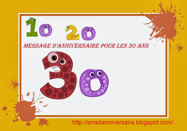 Message d anniversaire pour les 30 ans sms d anniversaire