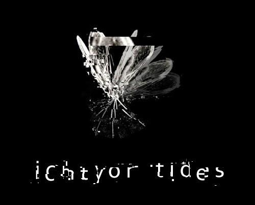 Ichtyor Tides