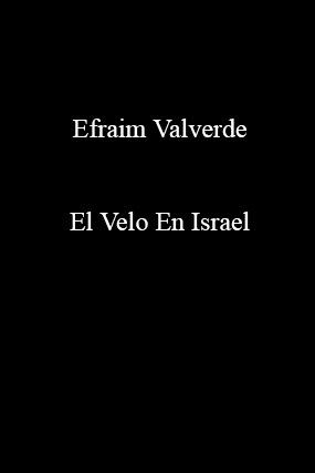 Efraim Valverde-El Velo En Israel-