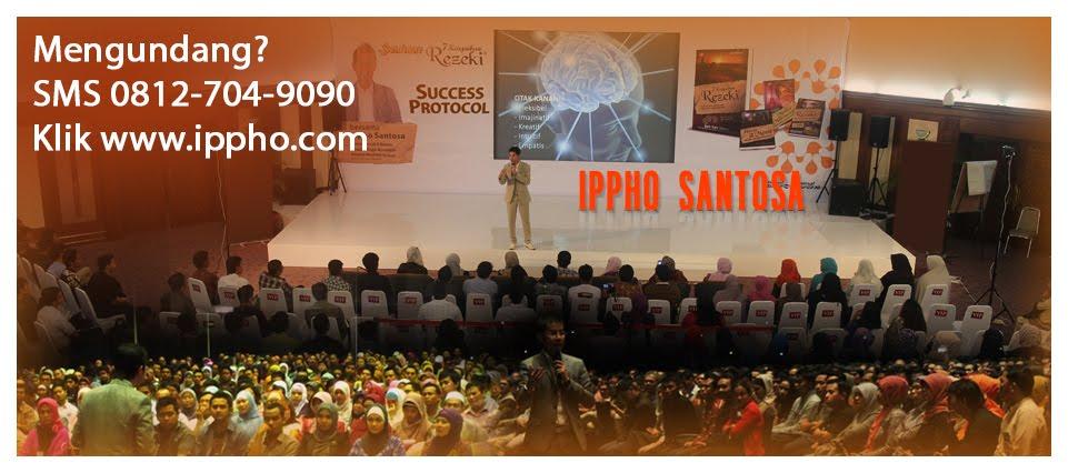 Motivator Indonesia IPPHO SANTOSA, 10 Motivator Terbaik, Motivator Perusahaan