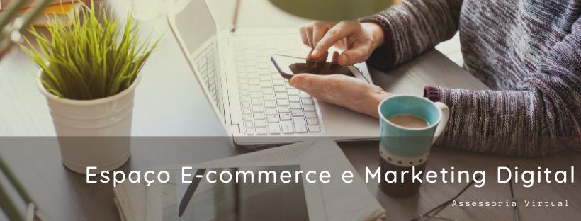 Espaço E-commerce e Marketing Digital